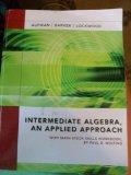 Intermediate Algebra, An Applied Approach