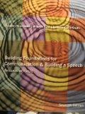 Building Foundations for Communication and Building a Speech ((Custom Textbook))