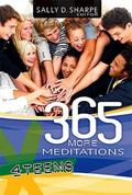 365 More Meditations for Teens