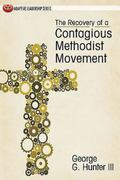 Recovery of a Contagious Methodist Movement