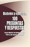 Diabetes y Ejercicio: 100 preguntas y respuestas (Spanish Edition)