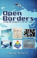 Open Borders: A Guide for Immigrating in the 21st Century