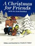 A Christmas For Friends: with the Bush Buddies