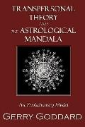 Transpersonal Theory and the Astrological Mandala: An Evolutionary Model