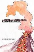 Arresting Destruction: Recovery from Alcoholism