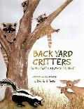 Back Yard Critters : Things That Go Bump in the Night