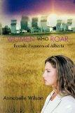 Women Who Roar: Female Pioneers of Alberta