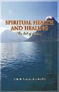Spiritual Health and Healing : The Art of Living