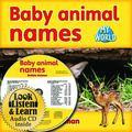 Baby Animal Names [With Paperback Book] (Bobbie Kalman's Leveled Readers: My World: C)