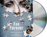 Fox Forever (Jenna Fox Chronicles, Book 3)