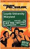 Loyola University Maryland 2012: Off the Record