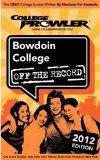 Bowdoin College 2012: Off the Record