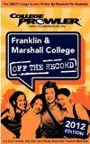 Franklin & Marshall College 2012: Off the Record
