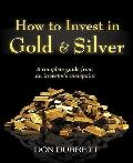 How to Invest in Gold and Silver : A complete guide from a investor's Viewpoint