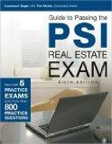 Guide to Passing the PSI Real Estate Exam, 6th Edition Update