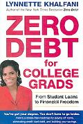 Zero Debt for College Grads From Student Loans to Financial Freedom
