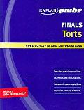 Kaplan Pmbr Finals Torts Core Concepts and Key Questions