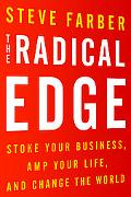 Radical Edge: Stoke Your Business, Amp Your Life, and Change the World