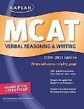 Kaplan MCAT Verbal Reasoning & Writing 2009-2010 Edition
