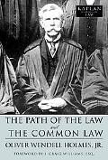 Path of the Law and The Common Law