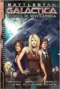 Battlestar Galactica: Echoes of New Caprica, Volume 1
