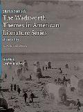 The Wadsworth Themes American Literature Series - Volume II: 1800-1865 Them