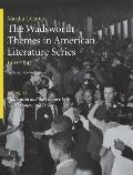 The Wadsworth Themes American Literature Series, Volume IV: 1910-1945 Theme