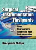 Surgical Instrument Flashcards Set 2: Bone, Neurosurgery, and Head and Neck Instrumentation