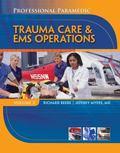 Paramedic Professional, Volume III: EMS Operations (Professional Paramedic)