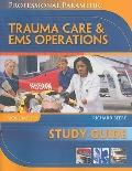 Study Guide for Beebe/Myers' Paramedic Professional, Volume III: EMS Operations