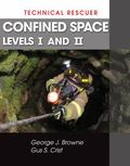 Technical Rescue: Confined Space, Levels I and II