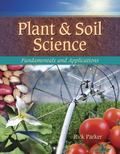 Plant and Soil Science: Fundamentals and Applications