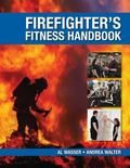 Firefighter's Fitness Handbook