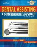 Bundle: Dental Assisting: A Comprehensive Approach, 3rd + Workbook
