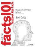 Studyguide for Criminology by Siegel, ISBN 9780534526542 (Cram101 Textbook Outlines)
