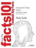 Outlines & Highlights for College Algebra by James Stewart, Lothar Redlin, Saleem Watson, IS...