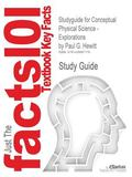 Outlines and Highlights for Conceptual Physical Science - Explorations by Brian Greene, Isbn...
