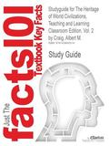 Outlines & Highlights for The Heritage of World Civilizations, Teaching and Learning Classro...