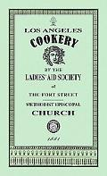 Los Angeles Cookery (Cooking in America)