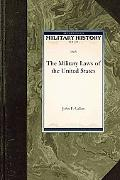 The Military Laws of the United States (Military History)