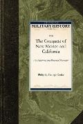 The Conquest of New Mexico and California (Military History)