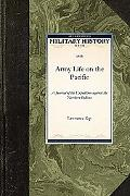 Army Life on the Pacific (Military History)
