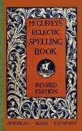 McGuffey's Eclectic Spelling Book