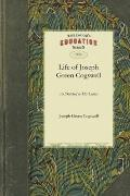 Life of Joseph Green Cogswell as Sketched in His Letters