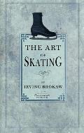 The Art of Skating