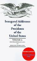 Inaugural Addresses of the Presidents of the U.S., Vol. 2