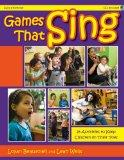Games That Sing: 25 Activities to Keep Children on Their Toes