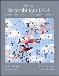 Recombinant DNA : Genes and Genomes - A Short Course