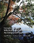 Introduction to Wildlife and Fisheries: An Integrated Approach
