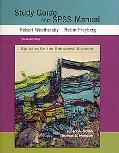 Statistics for the Behavioral Sciences Study Guide and SPSS Manual
